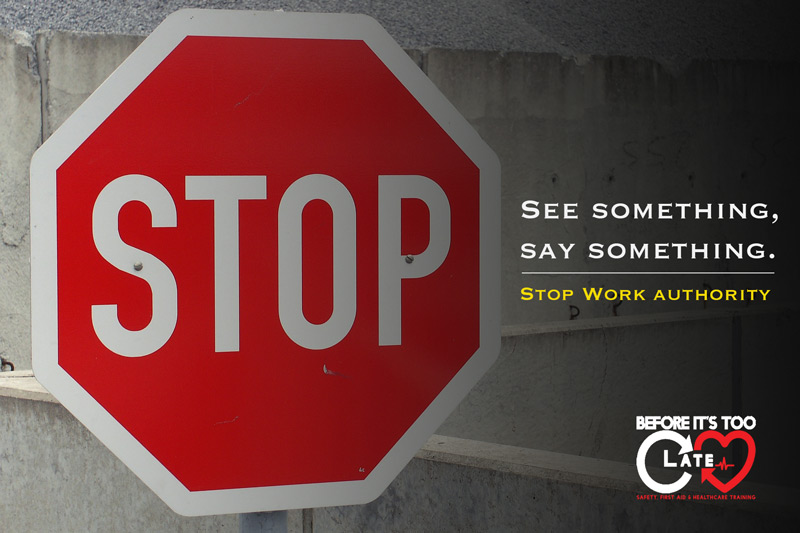 See Something, Say Something: Stop Work Authority » Before